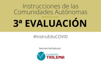 ¿Cómo afrontan las Comunidades Autónomas la tercera evaluación?